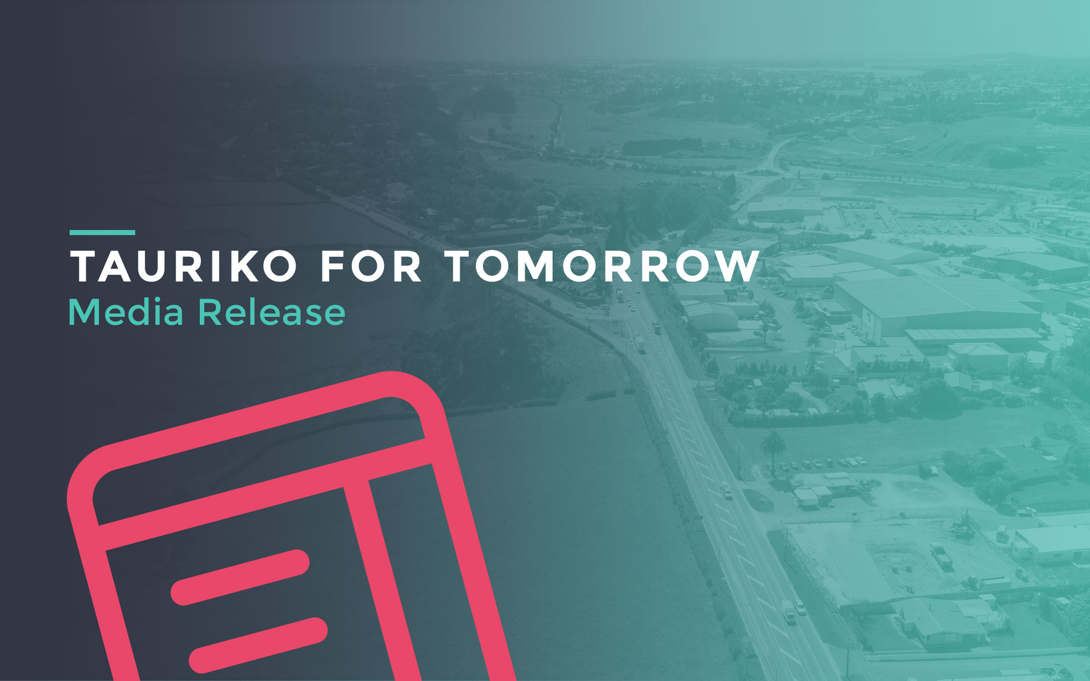 Sharing the Vision of Tauriko for Tomorrow